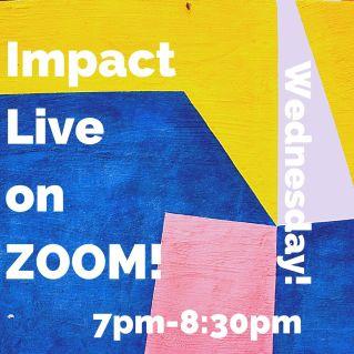 Impact Live on ZOOM!